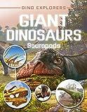Giant Dinosaurs: Sauropods (Dino Explorers)