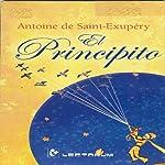 El Principito [The Little Prince] (Spanish Edition) | Antoine de Saint-Exupery