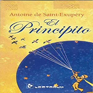 El Principito [The Little Prince] (Spanish Edition) Audiobook