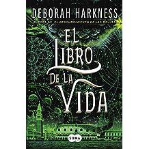 El libro de la vida (El descubrimiento de las brujas 3) (Spanish Edition)