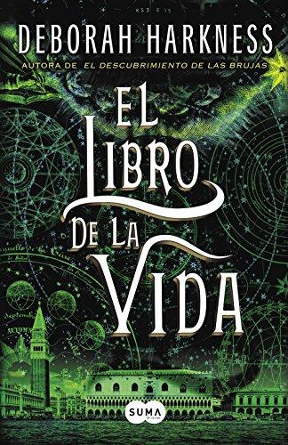 El libro de la vida (El descubrimiento de las brujas 3) (Spanish Edition
