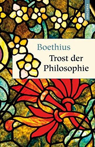 Trost der Philosophie (Geschenkbuch Weisheit)