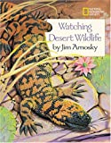 Watching Desert Wildlife, Jim Arnosky, 0792267370