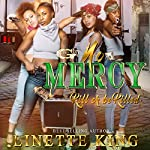 No Mercy: Kill or Be Killed | Linette King
