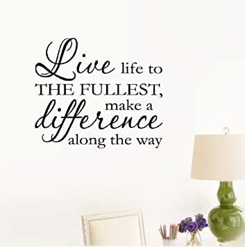 Amazoncom Etheb Wall Sticker Quote Live Life To The Fullest Make