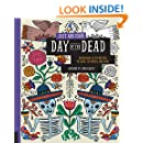 Just Add Color Day of the Dead: 30 Original Illustrations To Color, Customize, and Hang