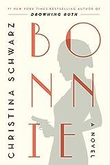 Bonnie: A Novel Kindle Edition
