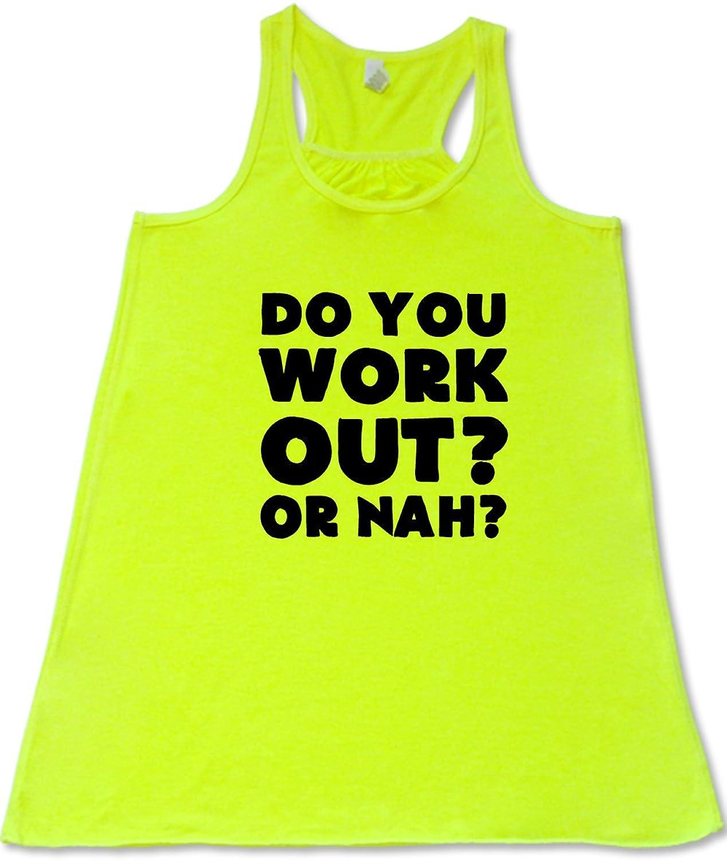Women's Do You Work Out@ Or Nah@ Tank Top-Workout Shirt (Neon Yellow)