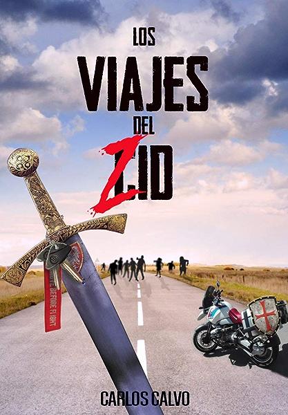 Los viajes del Zid: Cómo dar la vuelta al mundo en moto durante un ...