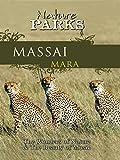 Nature Parks - Massai Mara, Kenya