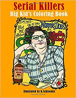 Serial Killers: Adult Coloring Book: Amazon.co.uk: K Schroeder ...