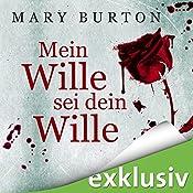 Mein Wille sei dein Wille (Opfer 1) | Mary Burton
