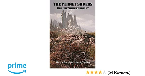 Amazon.com: the planet savers 9781515403241 : marion zimmer bradley