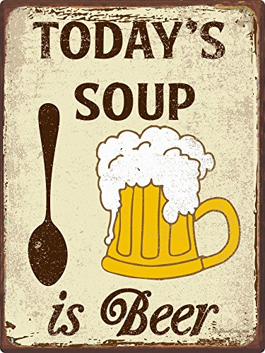 Today's Soup is Beer ~ Funny Beer Signs ~ 9 x 12 Inch Metal Sign ~ Man Cave, Brewery, Bar, Garage, Basement Accessories & Wall Decor & Gifts ~ Vintage Distressed Look (RK1023HP_9x12) by My Beer Cozy