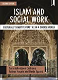 Islam and Social Work: Culturally Sensitive Practice in a Diverse World (BASW/Policy Press Titles)