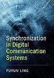Synchronization in Digital Communication Systems
