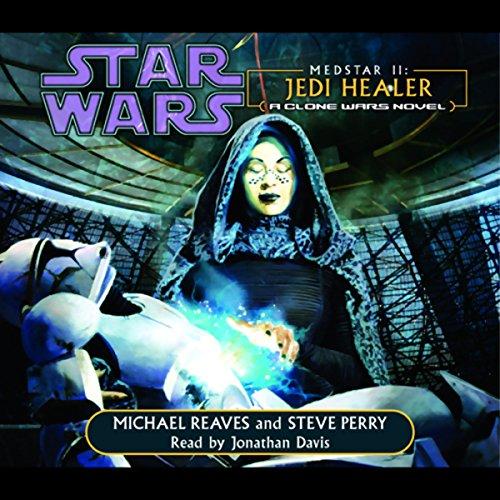 Star Wars: Clone Wars: Medstar II: Jedi Healer: A Clone Wars Novel]()