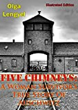 img - for Five Chimneys: A Woman Survivor s True Story Of Auschwitz [Illustrated Edition] book / textbook / text book