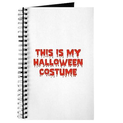 CafePress - Este es mi disfraz de Halloween - Cuaderno de espiral ...