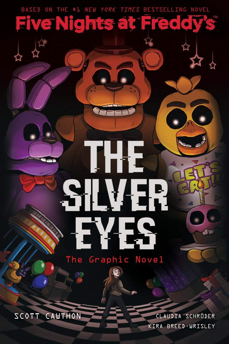 The Silver Eyes Five Nights At Freddys 1 By Scott Cawthon