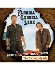 Here's To The Good Times…This Is How We Roll (2Lp/Deluxe Edition)