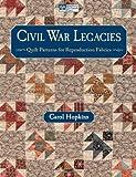 Civil War Legacies, Carol Hopkins, 1604680571