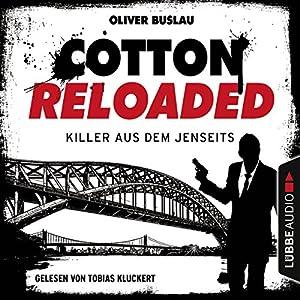 Killer aus dem Jenseits (Cotton Reloaded 37) Hörbuch