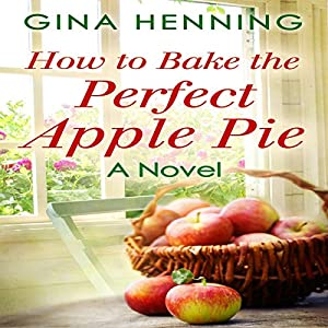 How to Bake the Perfect Apple Pie Audiobook
