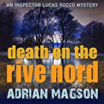 Death on the Rive Nord   Adrian Magson