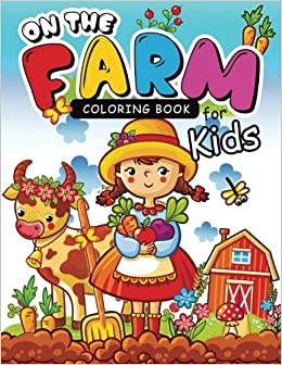 On The Farm coloring books for kids: Coloring Book for Girls Doodle ...