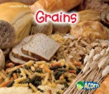 Grains, Nancy Dickmann, 1432939807