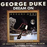 Dream On ~ Expanded Edition /  George Duke