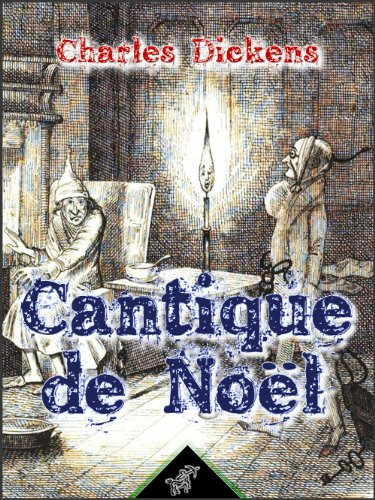 Cantique de Noël (Illustré) (French Edition)