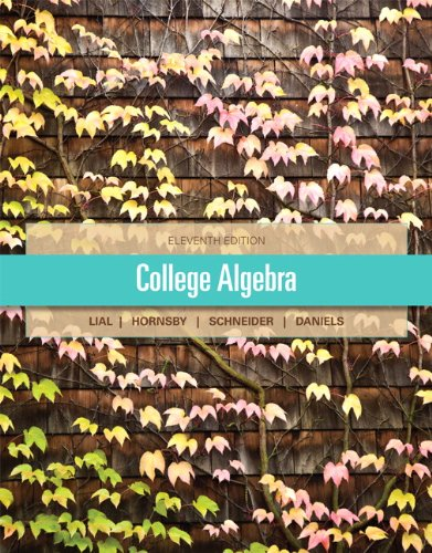 College Algebra (11th Edition) by Brand: Pearson