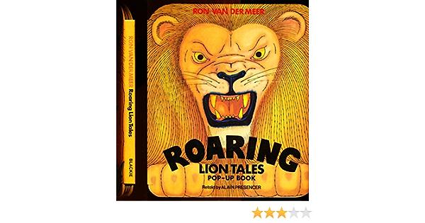Roaring Lion Tales by Ron Van Der Meer; Alain Presencer ...
