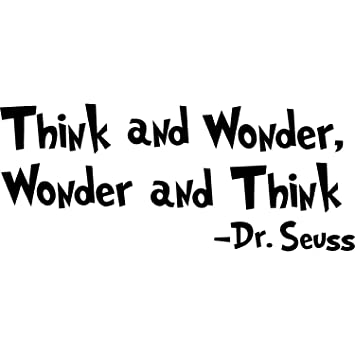 Dr Seuss Wall Decal Quotes Art Sticker Think And Wonder Wonder Et