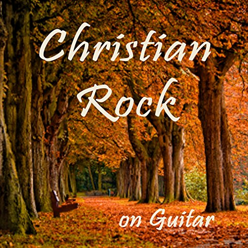 Christian Rock on Guitar