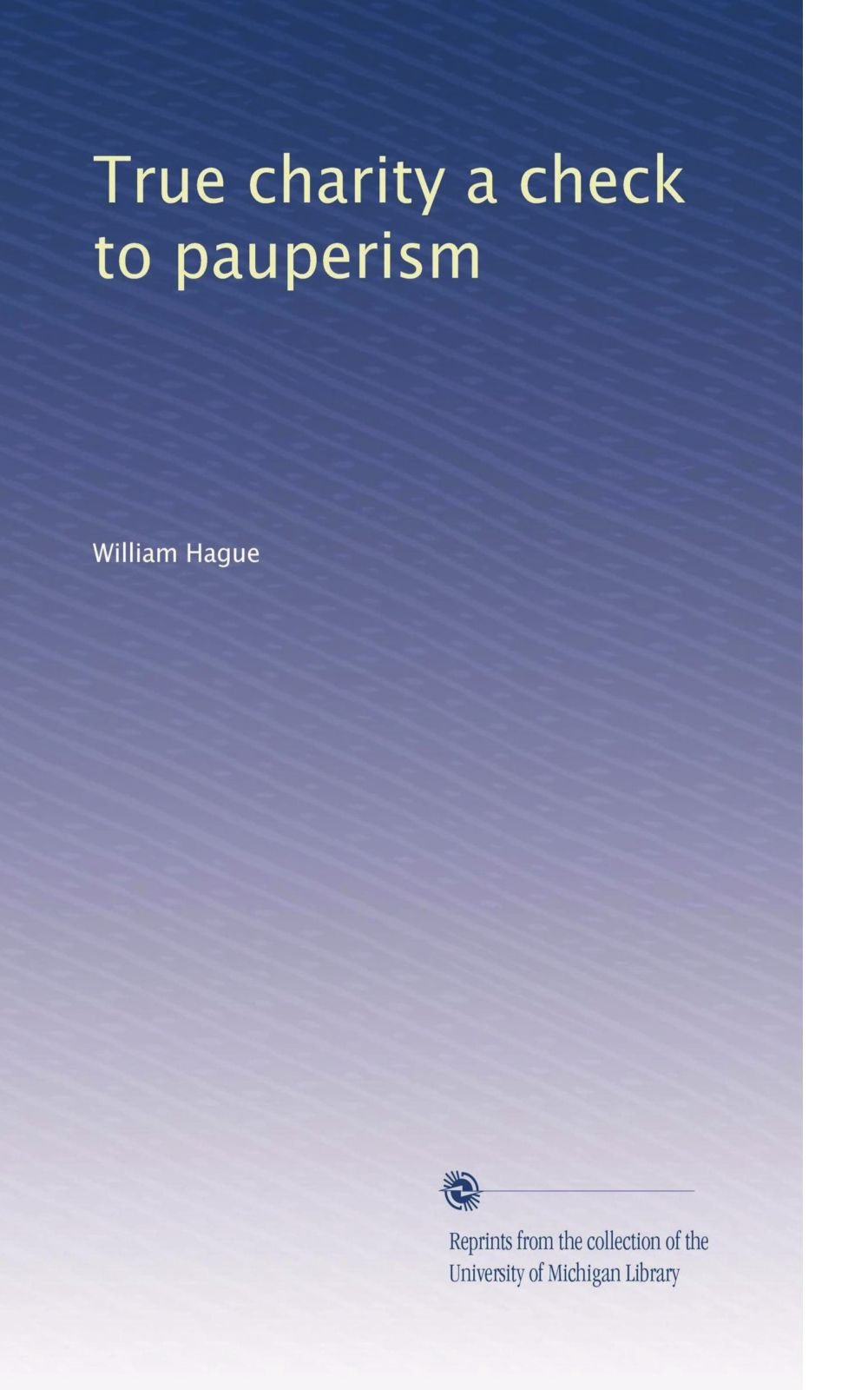 Download True charity a check to pauperism PDF