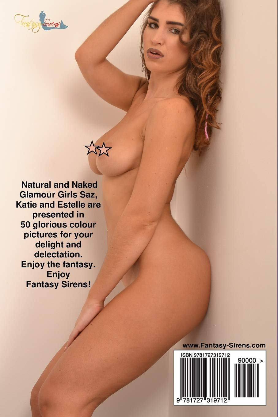 Fantasy Sirens Glamour Girls Natural And Naked Volume 11 Ace Falcon 9781727319712 Amazon Com Books