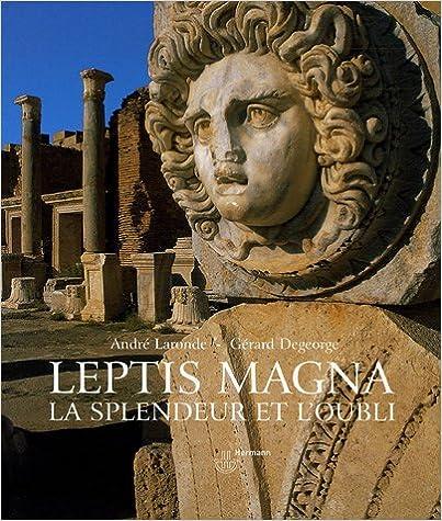 Téléchargement Leptis Magna : La splendeur et l'oubli pdf, epub