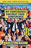 My Conference Can Beat Your Conference: Why the SEC Still Rules College Football
