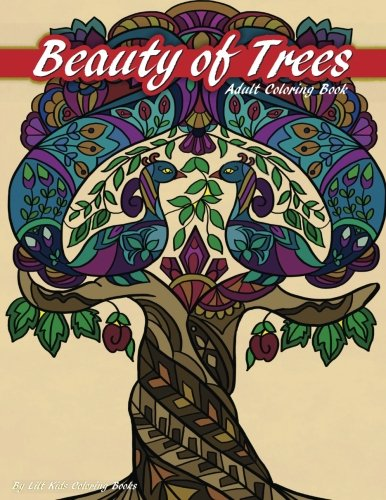 Trees Tranquil (Beauty of Trees Adult Coloring Book (Beautiful Adult Coloring Books) (Volume 95))