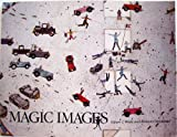 Magic Images, Edwin L. Wade and Rennard Strickland, 0806118172