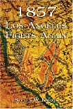 1857 Los Angeles Fights Again, Steven Knight, 1413738419