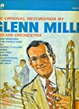 The Original Recordings by Glenn Miller and His Orchestra [VINYL RECORD]