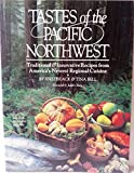 Tastes of the Pacific Northwest, Fred Brack and Tina Bell, 0385243871