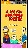 A dog eat dog-food world