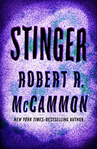 Stinger kindle edition by robert r mccammon literature fiction stinger by mccammon robert r fandeluxe Choice Image