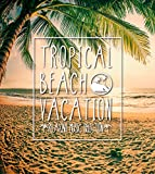 Tropical Beach Vacation -Relaxing Music Selection-