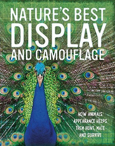 Display and Camouflage (Nature's Best) by Tom Jackson (2015-09-24) PDF